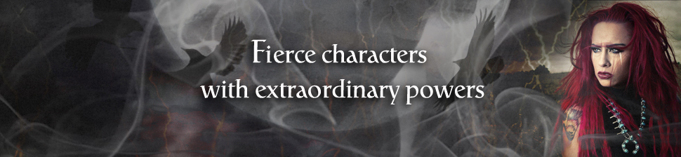 Fierce characters with extraordinary powers